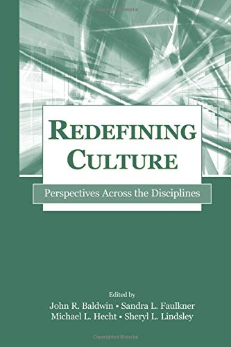 9780805842364: Redefining Culture: Perspectives Across the Disciplines (Routledge Communication Series)
