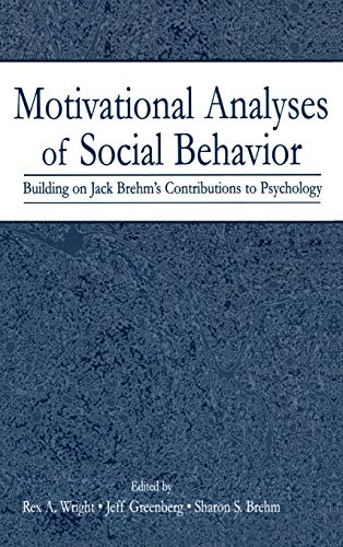 9780805842661: Motivational Analyses of Social Behavior: Building on Jack Brehm's Contributions to Psychology