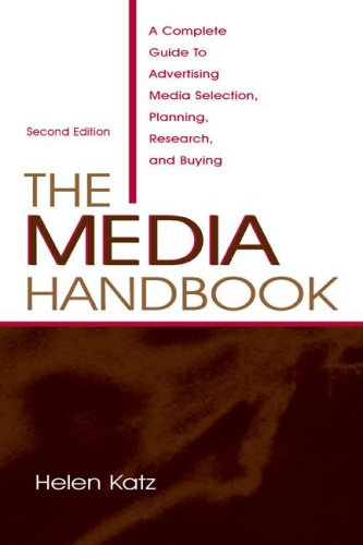 9780805842685: The Media Handbook: A Complete Guide to Advertising Media Selection, Planning, Research, and Buying