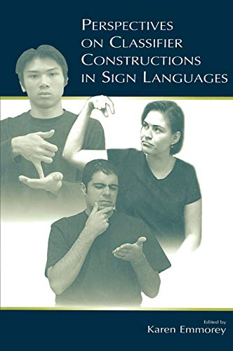9780805842692: Perspectives on Classifier Constructions in Sign Languages