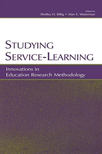 9780805842760: Studying Service-Learning: Innovations in Education Research Methodology