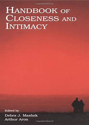 9780805842852: Handbook of Closeness and Intimacy