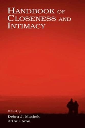 9780805842852: Handbook of Closeness and Intimacy
