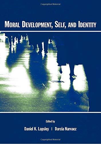 9780805842869: Moral Development, Self, and Identity