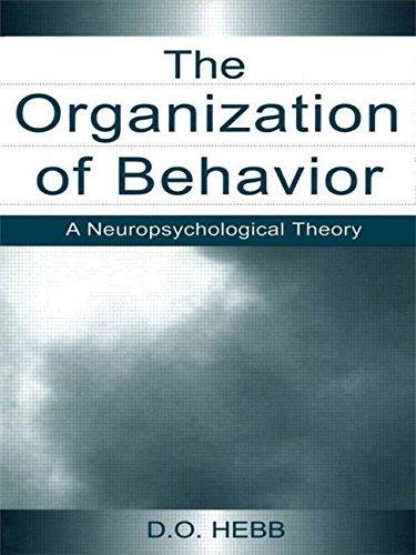 9780805843002: The Organization of Behavior: A Neuropsychological Theory