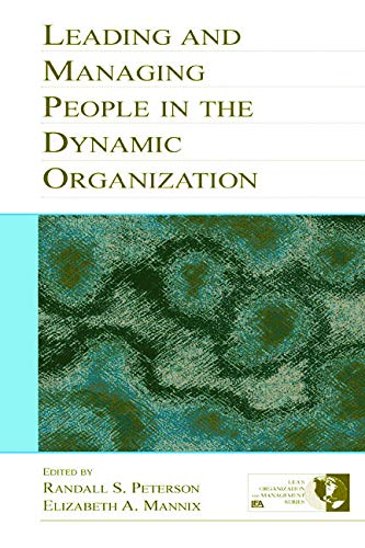 9780805843620: Leading and Managing People in the Dynamic Organization (Organization and Management Series)