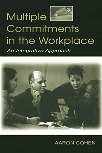 9780805843682: Multiple Commitments in the Workplace: An Integrative Approach