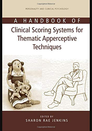 9780805843736: A Handbook of Clinical Scoring Systems for Thematic Apperceptive Techniques (Personality and Clinical Psychology)