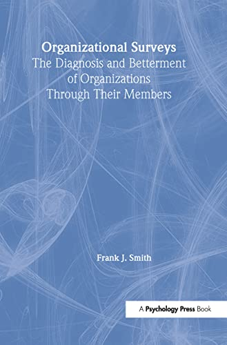 9780805843842: Organizational Surveys: The Diagnosis and Betterment of Organizations Through Their Members (Applied Psychology Series)