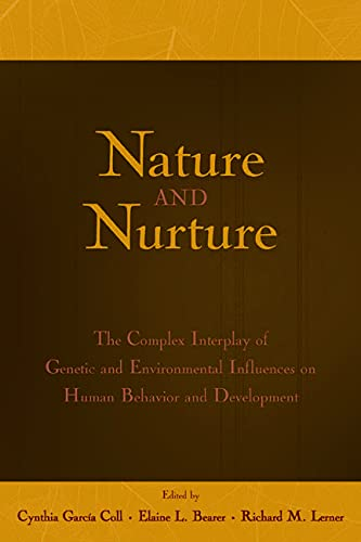 9780805843873: Nature and Nurture: The Complex Interplay of Genetic and Environmental Influences on Human Behavior and Development