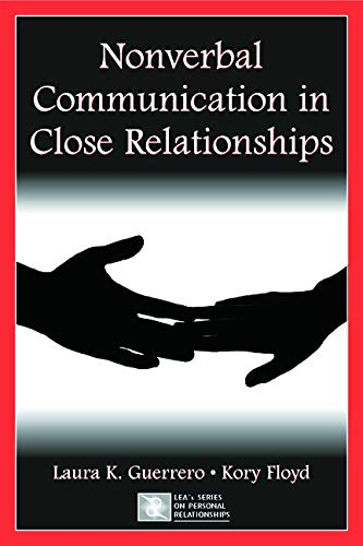 9780805843965: Nonverbal Communication in Close Relationships