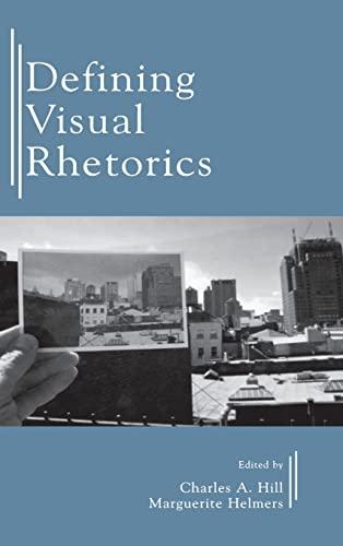9780805844023: Defining Visual Rhetorics