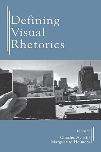 9780805844030: Defining Visual Rhetorics