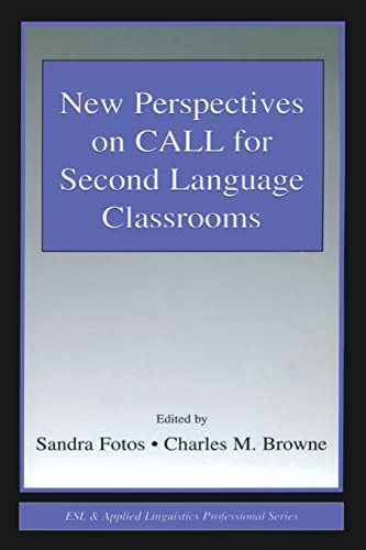 9780805844054: New Perspectives on CALL for Second Language Classrooms (ESL & Applied Linguistics Professional Series)