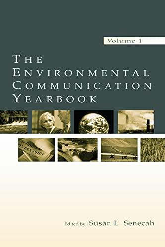 The Environmental Communication Yearbook: Volume 1 (Environmental
