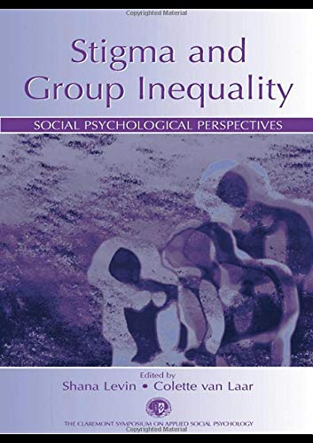 9780805844153: Stigma and Group Inequality: Social Psychological Perspectives (Claremont Symposium on Applied Social Psychology Series)