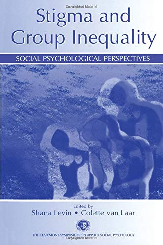 9780805844160: Stigma and Group Inequality: Social Psychological Perspectives (Claremont Symposium on Applied Social Psychology Series)