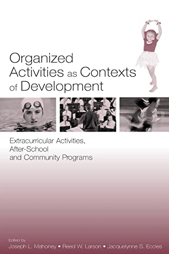 9780805844313: Organized Activities As Contexts of Development: Extracurricular Activities, After School and Community Programs