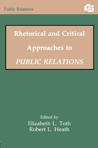 9780805844726: Rhetorical and Critical Approaches to Public Relations II (Routledge Communication Series)