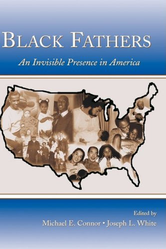 9780805845099: Black Fathers: An Invisible Presence in America