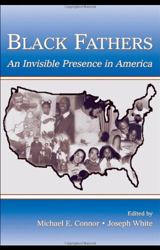 9780805845105: Black Fathers: An Invisible Presence in America