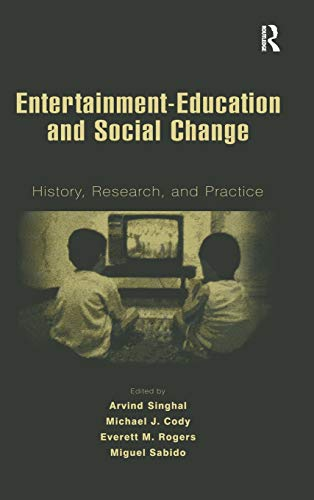 9780805845525: Entertainment-Education and Social Change: History, Research, and Practice (Routledge Communication Series)