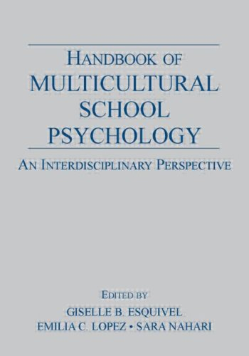 9780805845617: Handbook of Multicultural School Psychology: An Interdisciplinary Perspective (Consultation, Supervision, and Professional Learning in School Psychology Series)