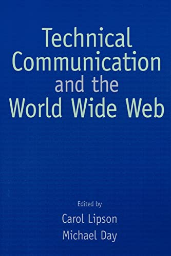 9780805845730: Technical Communication and the World Wide Web