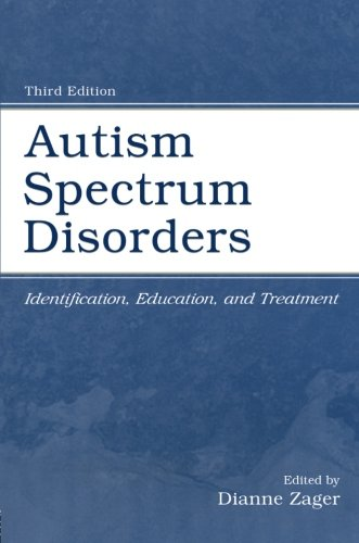 9780805845792: Autism Spectrum Disorders: Identification, Education, and Treatment
