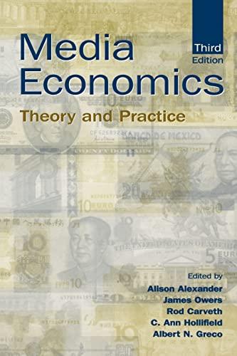 Media Economics: Theory and Practice (Lea's Communication)