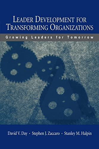 9780805845860: Leader Development for Transforming Organizations: Growing Leaders for Tomorrow (Applied Psychology Series)
