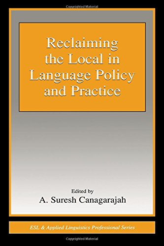 9780805845921: Reclaiming the Local in Language Policy and Practice (ESL & Applied Linguistics Professional Series)