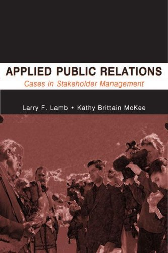 9780805846065: Applied Public Relations: Cases in Stakeholder Management (Routledge Communication Series)