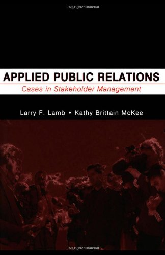 9780805846072: Applied Public Relations: Cases in Stakeholder Management (Routledge Communication Series)