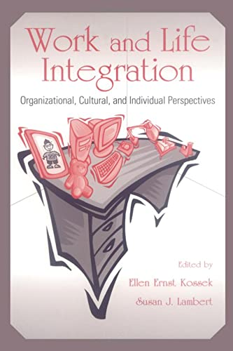 9780805846164: Work and Life Integration: Organizational, Cultural, and Individual Perspectives (Applied Psychology Series)