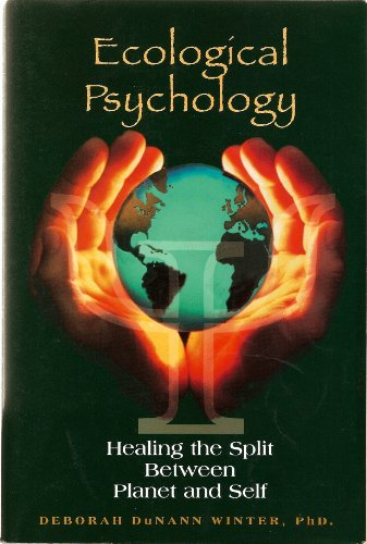 9780805846256: Ecological Psychology: Healing the Split Between Planet and Self