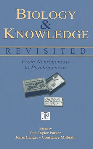 9780805846270: Biology and Knowledge Revisited: From Neurogenesis to Psychogenesis (Jean Piaget Symposia Series)