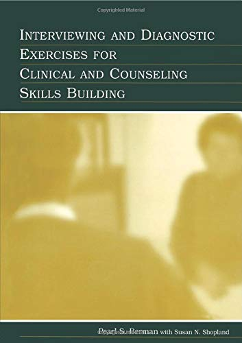 9780805846409: Interviewing and Diagnostic Exercises for Clinical and Counseling Skills Building