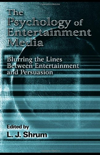 9780805846416: The Psychology of Entertainment Media: Blurring the Lines Between Entertainment and Persuasion (Advertising and Consumer Psychology)