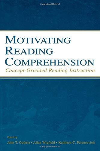 9780805846836: Motivating Reading Comprehension: Concept-Orientated Reading Instruction
