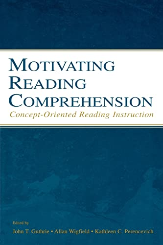 9780805846836: Motivating Reading Comprehension: Concept-Oriented Reading Instruction