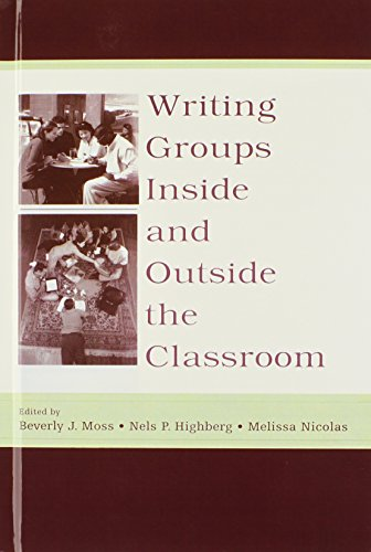 9780805846997: Writing Groups Inside and Outside the Classroom (International Writing Centers Association (IWCA) Press Series)