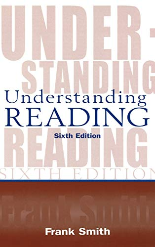 9780805847116: Understanding Reading: A Psycholinguistic Analysis of Reading and Learning to Read