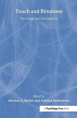 9780805847253: Touch and Blindness: Psychology and Neuroscience