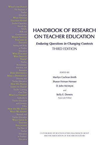 9780805847765: Handbook of Research on Teacher Education: Enduring Questions in Changing Contexts