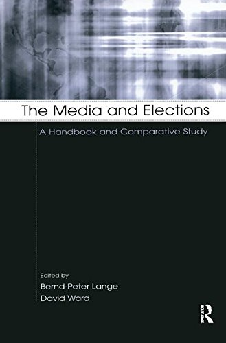 9780805847802: The Media and Elections: A Handbook and Comparative Study (European Institute for the Media Series)
