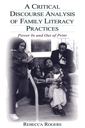 9780805847840: A Critical Discourse Analysis of Family Literacy Practices: Power in and Out of Print