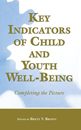 Key Indicators of Child and Youth Well-Being: Brett V. Brown