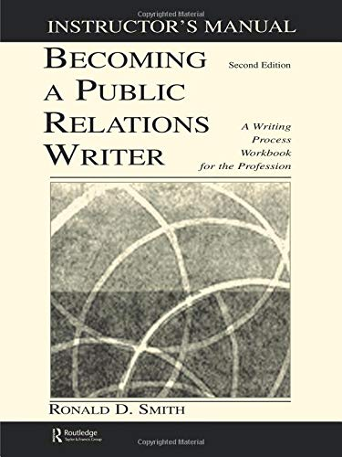 9780805848168: Becoming a Public Relations Writer Instructor's Manual: A Writing Process Workbook for the Profession