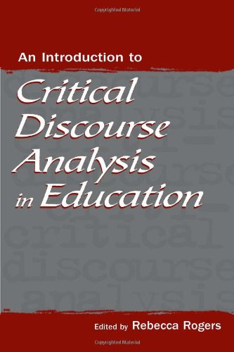 9780805848182: An Introduction to Critical Discourse Analysis in Education